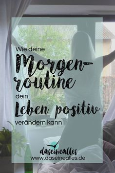 Entwickle eine positive Morgenroutine, um mit mehr Achtsamkeit in den Tag zu starten und dein Leben positiv zu verändern.
