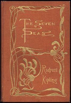 Cover by Evangeline Mary Daniell, Rudyard Kipling's The Seven Seas, New York: D. Appleton & Co., 1896.