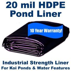 28 x 10 20mil HDPE Liner for Koi Ponds Industrial Containment Commercial Lakes . $154.00. HDPE Vs EPDM: More puncture resistant, Less likely to rip or tear, Lighter weight, Less flexible but still easy to handle. Industrial Strength Liner For Koi Ponds & Water Features. Available in many popular sizes as well as special order sizes to 250' x 300' in one solid piece!. HDPE Vs PVC: Much more UV resistant, More puncture resistant, Less likely to rip or tear, Longer...
