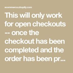 This will only work for open checkouts -- once the checkout has been completed and the order has been processed, it will no longer be accessable through the checkouts endpoint