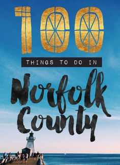 Your ultimate list of what to see & do in Norfolk County, Ontario. Norfolk County, 100 Things To Do, Road Trips, Ontario, The 100, Scenery, Bucket, Outdoors, Mini
