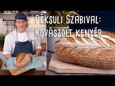 (119) Péksuli Szabival: kovászolt kenyér pofonegyszerűen | Mindmegette.hu - YouTube Croissant Bread, Hungarian Recipes, Ciabatta, Cake Art, Diy Food, Bread Baking, Cake Recipes, Grilling, Bakery