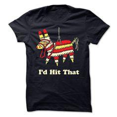 (Top 10 Tshirt) Id Hit That [Tshirt design] Hoodies, Funny Tee Shirts