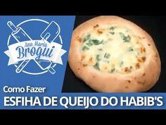 Ana Maria Brogui #2 - Como Fazer Esfiha de queijo do Habib's - YouTube