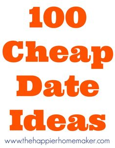 100 cheap date ideas- lots of fun and inexpensive ideas, great list for people looking to save money in the New Year marriage tips, romance Just In Case, Just For You, Cheap Date Ideas, Youre My Person, My Sun And Stars, Lovey Dovey, Thats The Way, Love And Marriage, Marriage Tips