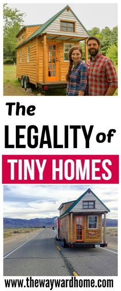 Are tiny homes legal? How can we make them included in the housing code? One couple has traveled 45,000 miles with their tiny home on wheels to address this. #tinyhomes #tinyhouse #tinyliving #tinyhouseonwheels #tinyhousemovement via @thewaywardhome