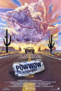 Powwow Highway , starring Gary Farmer, A Martinez, Joannelle Nadine Romero, Amanda Wyss. Social realism regarding struggles of reservation-dwelling Native Americans in the North Central states of the US. Native American Movies, Native American Quotes, Native American History, American Indians, American Symbols, American Women, Barry Goldberg, Amanda Wyss, A Martinez