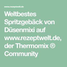 Weltbestes Spritzgebäck von Düsenmixi auf www.rezeptwelt.de, der Thermomix ® Community