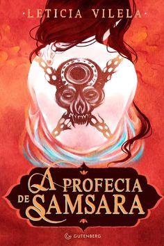 Clube do Livro! : [RESENHA] A PROFECIA DE SAMSARA - LETICIA VILELA