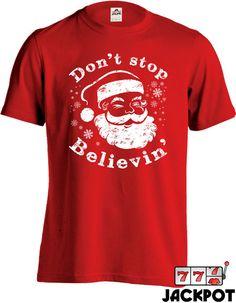 Funny Christmas T Shirt Santa Claus Shirt Don't by JackPotTees
