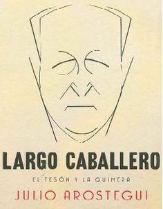 Aunque el socialismo español siempre ha reservado un lugar de honor a Pablo Iglesias, su fundador, Francisco Largo Caballero fue el dirigente obrero más relevante e influyente en la España del siglo pasado. Largo Caballero apareció como el auténtico heredero de Iglesias.