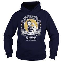 Sutter Davis Hospital - Sutter Davis Hospital (Hospital Tshirts)