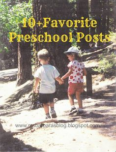 For the Children: 10+ Favorite Preschool Posts { All of these have great info}