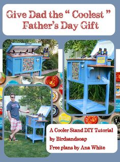 "Birds and Soap, Soap and Birds: Give the ""Coolest"" Father's Day Gift! A Cooler Stand DIY Tutorial"