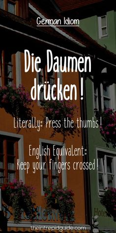 German Idioms Die Daumen drucken