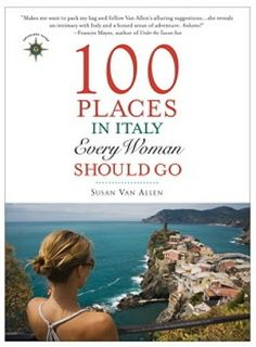 History and Women: Book Review: 100 Places in Italy Every Woman Should Go