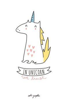 Unicornios todavia creen en ti :) :3