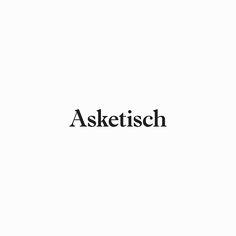 https://www.behance.net/gallery/42414847/Asketisch