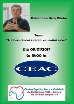 """Palestra """"A influência dos Espíritos em nossas vidas"""", CEAC, SJC-SP - http://www.agendaespiritabrasil.com.br/2017/01/06/palestra-influencia-dos-espiritos-em-nossas-vidas-ceac-sjc-sp/"""