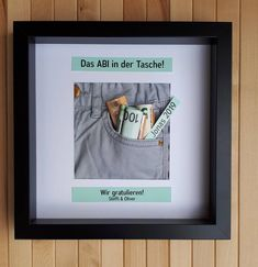 persnliche geschenke Product Picture frame 25 x 25 cm Mat 12 x 12 cm Right Trouser pocket Jeans light Grey Personalized gift! All lines of text are customizable When ordering, ple 3d Picture Frame, Birthday Rewards, 3d Pictures, Holiday Break, Inexpensive Gift, Business Gifts, Gifts For Kids, Presents, Messages