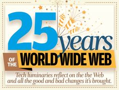 25 years of the World Wide Web | Network World