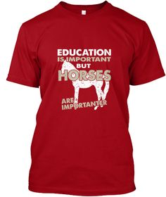 Horses Are Importanter Deep Red T-Shirt Front