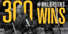 300 wins for Coach Julien Bruins Hockey, Hockey Teams, Dont Poke The Bear, 300 Win, Sports Graphics, Boston Celtics, Boston Red Sox, New England Patriots, Nhl