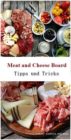 Meat and Cheese Board - Aufschnitt und Käseplatte - Tipps und Tricks - Mengenangaben