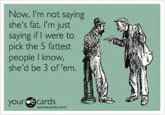 Google Image Result for http://themetapicture.com/media/funny-fat-joke-quote-greeting-card.jpg