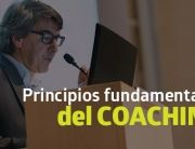 Principios fundamentales del coaching