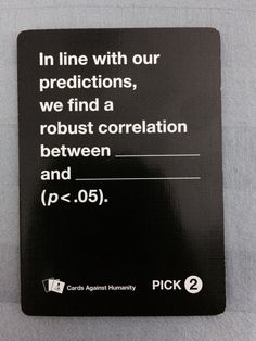 From the the science expansion pack for Cards Against Humanity
