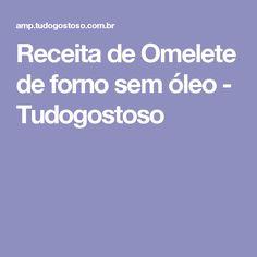 Receita de Omelete de forno sem óleo - Tudogostoso