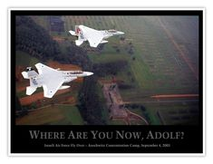 Israeli Air Force Fly Over Auschwitz Concentration Camp Poster September 4 2003 Where are You Now Adolf Kfir IAF Flyover Poster Store, Sale Poster, The Birds Movie, Jet Fly, Delorean Time Machine, Old Fishing Lures, The Future Movie, Where Are You Now, Banksy Graffiti