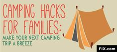 camping, camping hacks, camping tips, camping hacks for famlies