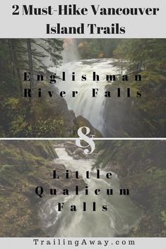 Planning a trip to Vancouver Island? Add Englishman River Falls & Little Qualicum Falls to your itinerary for two short hikes to jaw-dropping views! This is a must-try Canada road trip! via @trailingaway