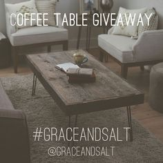 We're GIVING AWAY a coffee table! See the blog for details > graceandsalt.net/blog