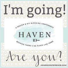 Less than two weeks until my third @havenconf! Just can't wait to be with tons of bloggers and brands who love DIY and home improvement projects as much as we do! #HavenConf #HavenMaven