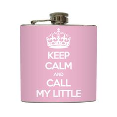Keep Calm and Call My Little Flask Sorority Sister Big Little Bridesmaid Gifts Stainless Steel 6 oz Liquor Hip Flask LC-1155. $20.00, via Etsy. @Emily Stieben