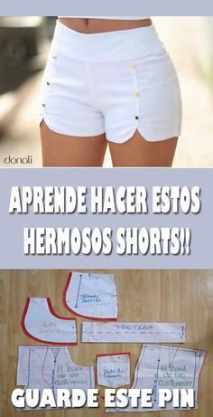 Costura Tutorial and Ideas Sewing Pants, Sewing Clothes, Dress Sewing Patterns, Clothing Patterns, Fashion Sewing, Diy Fashion, Woman Fashion, Costura Fashion, How To Make Shorts