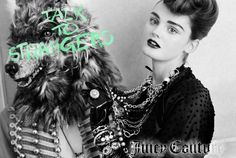 Because I love their ads!  Juicy Couture 2009 Fall Ad Campaign