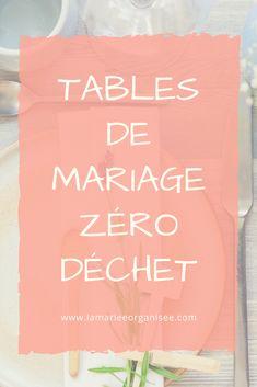 Comment rendre vos tablées de mariage écologiques et économiques ? Réponse dans ce nouvel article du blog La mariée organisée. Marie, Wish, Calm, Zero Waste, Buffet, Eco Friendly, Blog, Inspiration, Boards