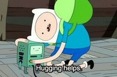 Hugging helps.