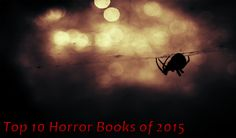 Top 10 Horror Books of 2015