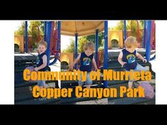 Community of Murrieta - Copper Canyon Playground.  Great playground in the heart of Copper Canyon.  I take my little one here all the time.  Call us for all your Real Estate Needs at Warburton Properties.  888-336-9631