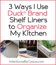 3 Ways I Used the Duck® Brand Shelf Liner to Organize My Kitchen