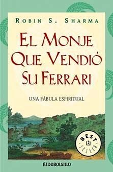 MONJE QUE VENDIO SU FERRARI ,EL  ROBIN S. SHARMA  SIGMARLIBROS