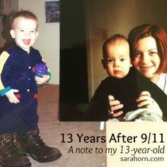 """13 years after 9/11: A note to my 13-year-old.   """"I sat in front of the television that night, holding you, then just six months old, wondering what kind of world you would grow up in. Because that's the day everything changed."""""""