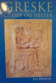 """""""Greske guder og helter"""" av Leo Hjortsø Leo, Reading, Books, Libros, Book, Reading Books, Lion, Book Illustrations, Libri"""