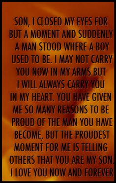 ....a lovely message that says it all about our sons.