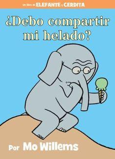 ¿Debo compartir mi helado?, Mo Willems, 9781484722916, 11/23/15